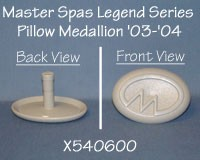 Master Spas: Legend Series '03-'04 Pillow Medallion, x540600 NO LONGER AVAILABLE
